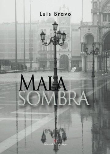 9788491156222: Mala sombra (Spanish Edition)