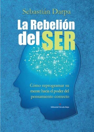 9788491158752: La rebelión del ser