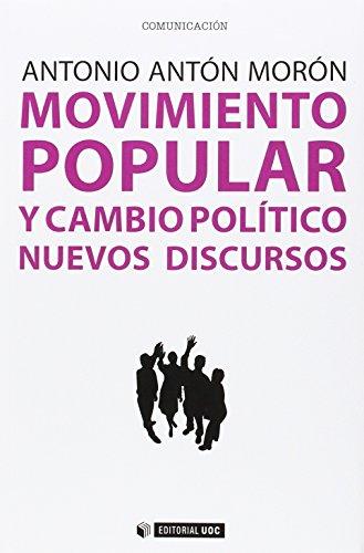 9788491160410: Movimiento Popular Y Cambio Político. Nuevos Discursos (Manuales)