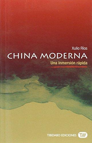 9788491172093: China Moderna. Una inmersión rápida: 1