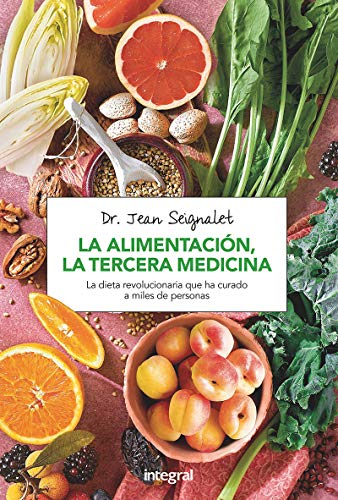 9788491180418: La alimentación, la tercera medicina