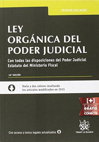 Ley Orgánica del Poder Judicial: Con todas: Montero Aroca, Juan