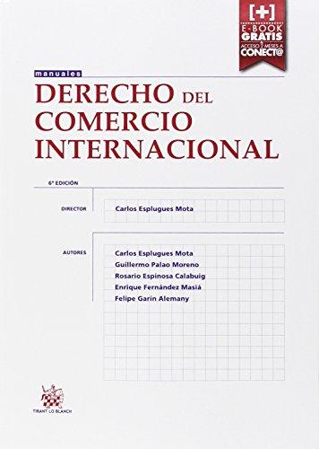 9788491190608: Derecho del Comercio Internacional 6ª Edición 2015 (Manuales de Derecho Administrativo, Financiero e Internacional Público)