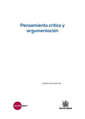 9788491191964: Pensamiento crítico y argumentación (Apuntes Tirant)