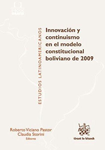 Innovación y Continuismo en el Modelo Constitucional Bolivia - Roberto Viciano Pastor