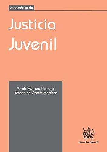 Vademécum de Justicia Juvenil: Tomás Montero Hernanz
