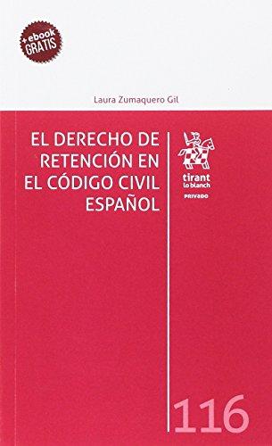 9788491198383: El Derecho de Retención en el Código Civil Español (Privado)