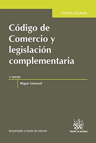 9788491198505: Código de Comercio y legislación complementaria (Textos Legales -México-)