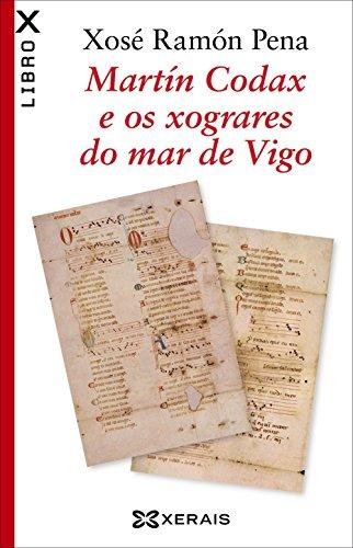 9788491212904: Martín Codax e os xograres do mar de Vigo (Galician Edition)