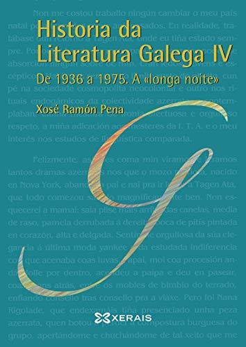 """9788491214816: Historia da Literatura Galega IV: De 1936 a 1975. A """"longa noite"""" (Galician Edition)"""