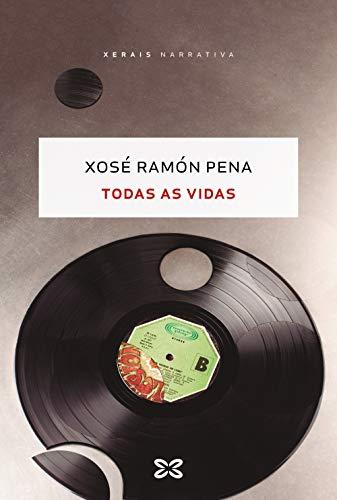 9788491217053: Todas as vidas (Galician Edition)