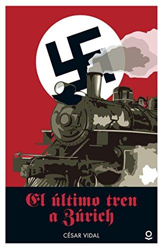 9788491220657: El último tren a Zúrich