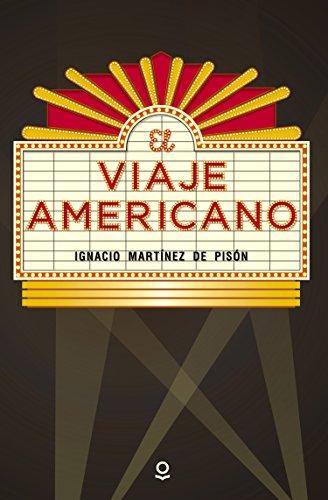 9788491220732: El viaje americano