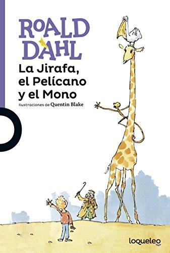 9788491220992: La Jirafa, el Pelícano y el Mono