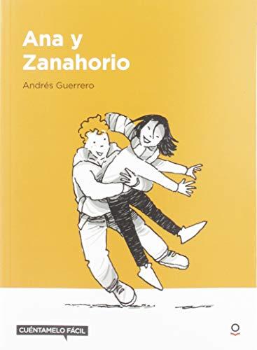 Ana y Zanahorio (Paperback): Guerrero, Andrés
