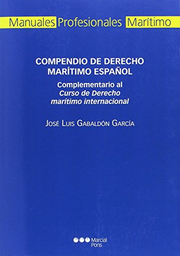 Compendio de Derecho marítimo español - Gabaldón García, José Luis