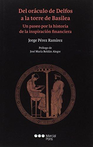 Del oráculo de Delfos a la torre: Pérez Ramírez, Jorge
