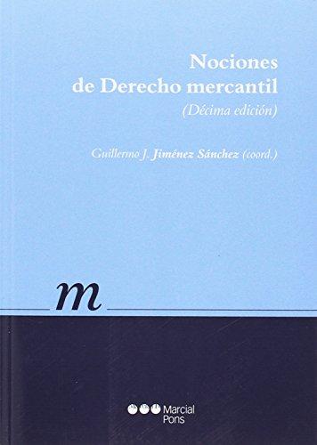 Nociones de Derecho mercantil: Jiménez Sánchez, Guillermo