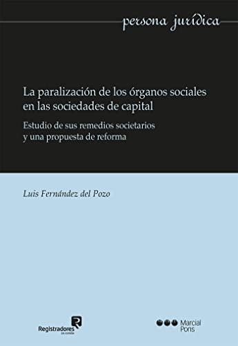 LA PARALIZACIÓN DE LOS ÓRGANOS SOCIALES EN: FERNÁNDEZ DEL POZO,