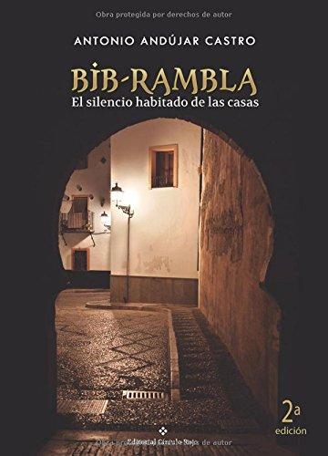 9788491260509: Bib-Rambla: El Silencio Habitado De Las Casas (Spanish Edition)