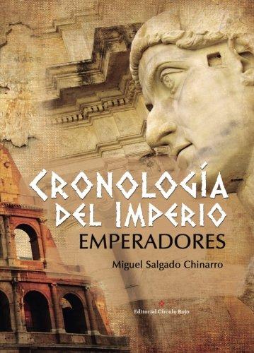 9788491260936: Cronología del imperio Emperadores (Spanish Edition)
