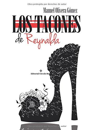 9788491261070: Los tacones de Reynalda