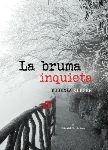 9788491261216: La bruma inquieta (Spanish Edition)