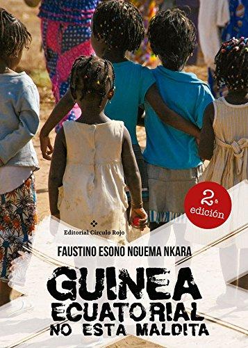 9788491261582: Guinea ecuatorial no está maldita