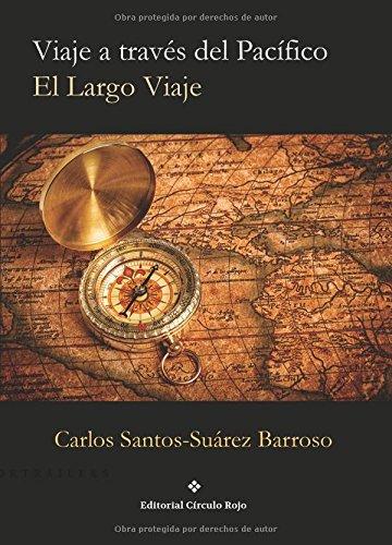9788491262176: Viaje a Través del Pacífico, el Largo Viaje (Spanish Edition)