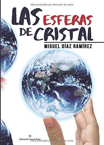 9788491262671: Las esferas de cristal (Spanish Edition)