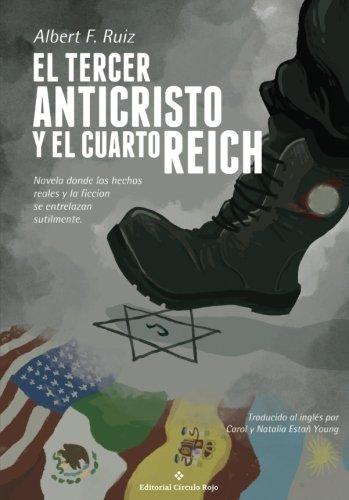 9788491263098: El tercer anticristo y el cuarto Reich