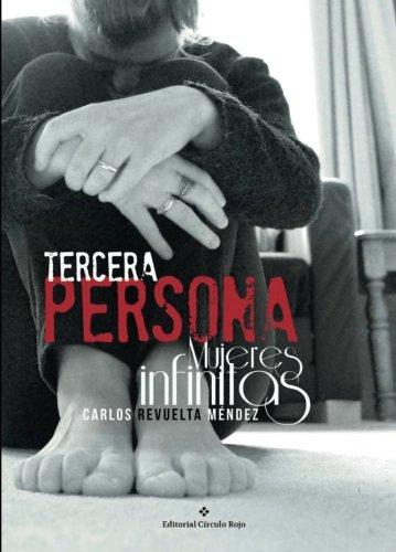 9788491263128: Tercera persona / Mujeres infinitas