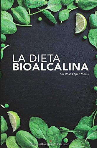 9788491264132: La dieta BioAlcalina (Spanish Edition)