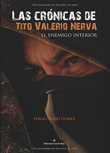 9788491264187: Las crónicas de Tito Valerio Nerva, el enemigo interior