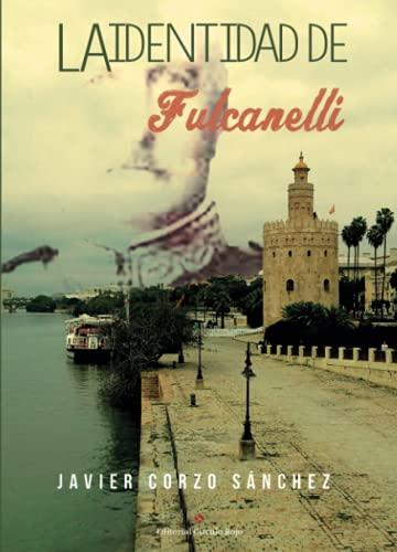 9788491264552: La identidad de Fulcanelli (Spanish Edition)