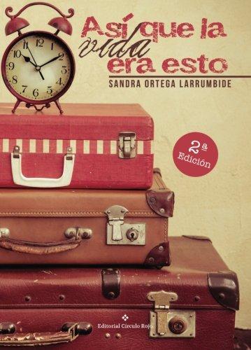 9788491265627: Así que la vida era esto (Spanish Edition)