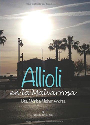 9788491265764: Allioli en la Malvarrosa