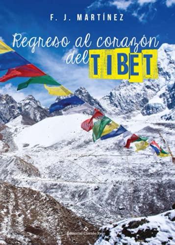 9788491266006: Regreso al corazón del Tíbet