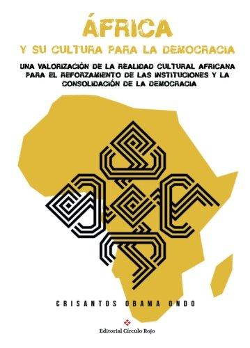 9788491266402: África y su cultura para la democracia: Una valoración de la realidad cultural africana ante el desafío de su consolidación democrática