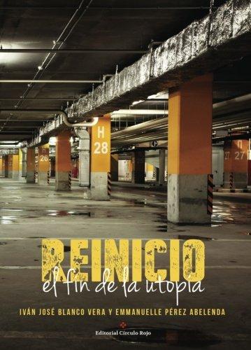 9788491267683: Reinicio: el fin de la Utopía (Spanish Edition)