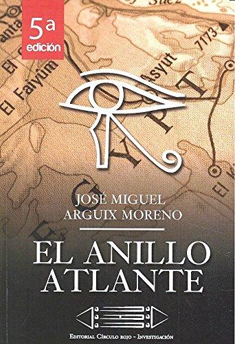 Anillo Atlante: Arguix Moreno, José