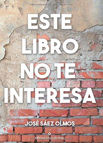 9788491268314: Este libro no te interesa (Spanish Edition)