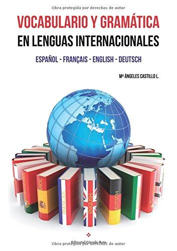 9788491268734: Vocabulario y gramática en lenguas internacionales. Español - Français - English - Deutsch (Spanish Edition)