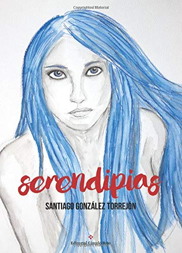 9788491269564: Serendipias (Spanish Edition)