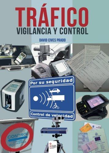 9788491269939: Tráfico. Vigilancia y control