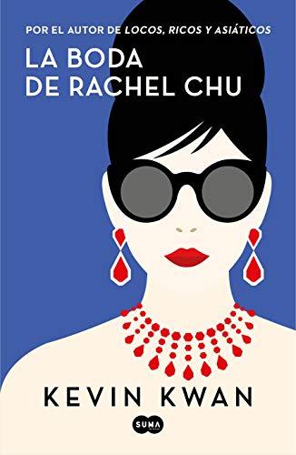 9788491293699: La boda de Rachel Chu (SUMA)