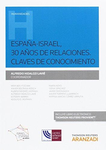 España-Israel, 30 años de relaciones. Claves de: Hidalgo Lavie, Alfredo