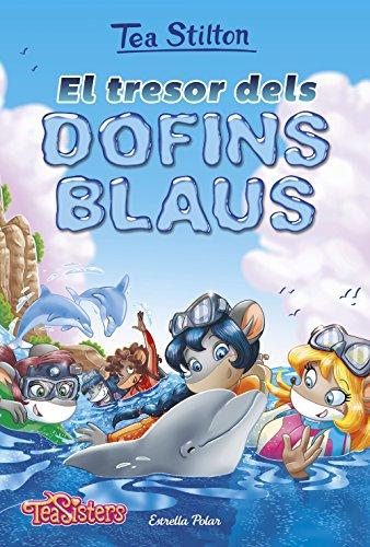 9788491372677: El tresor dels dofins blaus (TEA STILTON. AVENTURES A RATFORD)