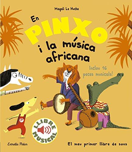 9788491374299: En Pinxo i la música africana. Llibre musical (Llibres musicals)
