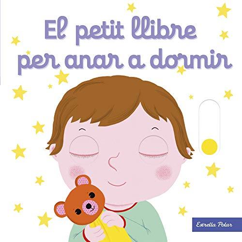 9788491376477: El petit llibre per anar a dormir (El petit llibre de...)